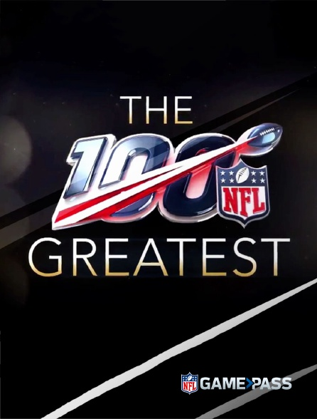 NFL Game Pass - NFL 100 Greatest