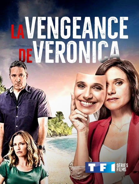 TF1 Séries Films - La vengeance de Veronica