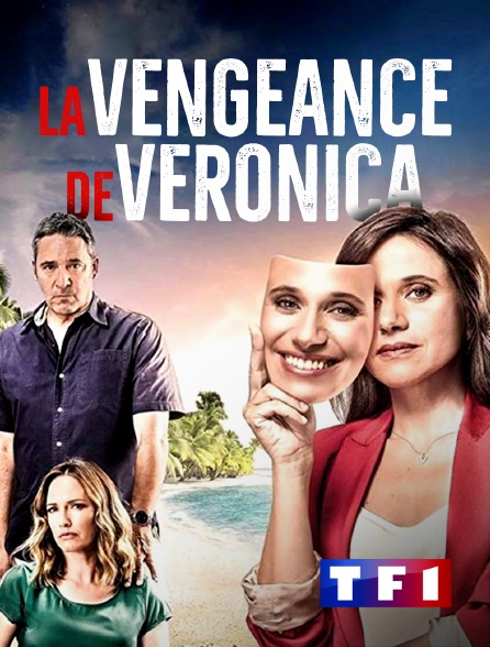 TF1 - La vengeance de Veronica