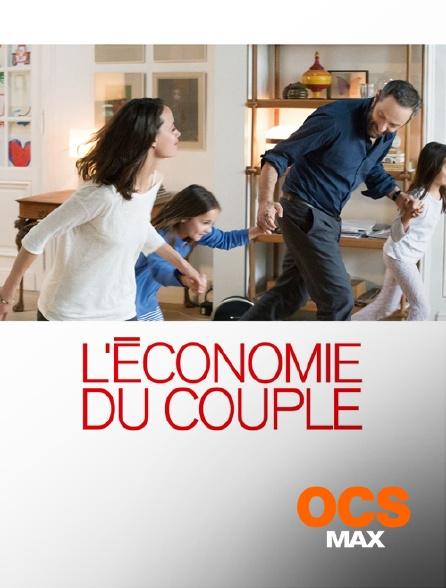 OCS Max - L'économie du couple