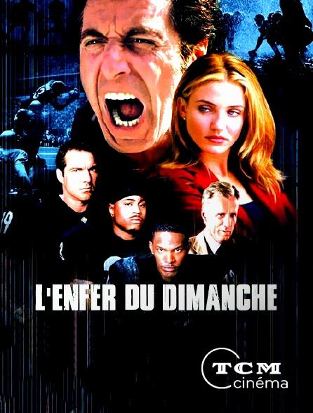 TCM Cinéma - L'enfer du dimanche