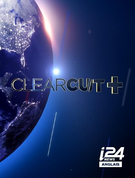 i24 News Anglais - Clear Cut PLUS