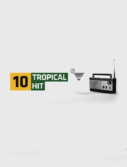 Tropical Hit 10