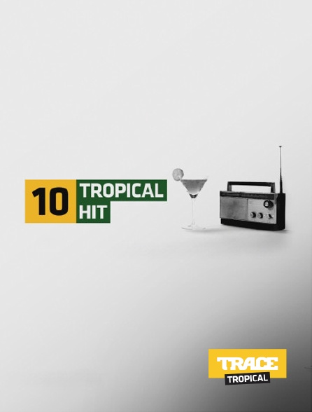 Trace Tropical - Tropical Hit 10