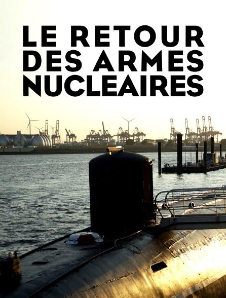 Le retour des armes nucléaires