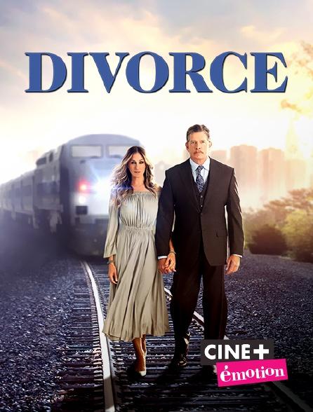 Ciné+ Emotion - Divorce