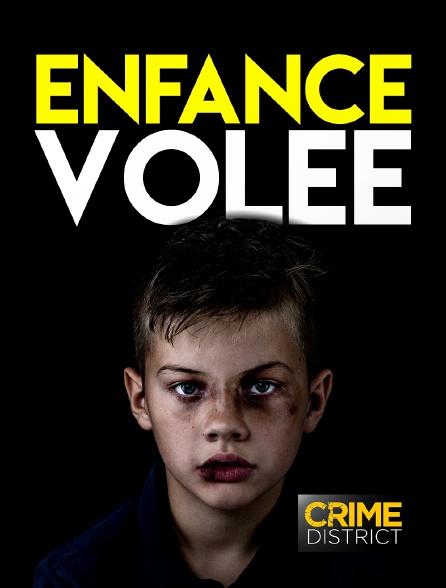 Crime District - Enfance volée