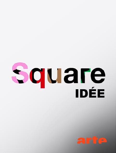 Arte - Square idée