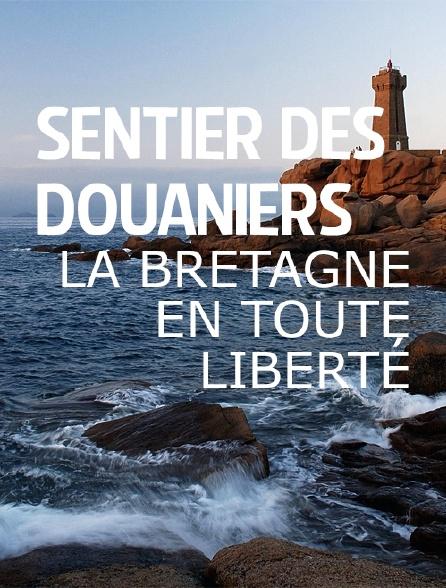 Sentier des douaniers, la Bretagne en toute liberté