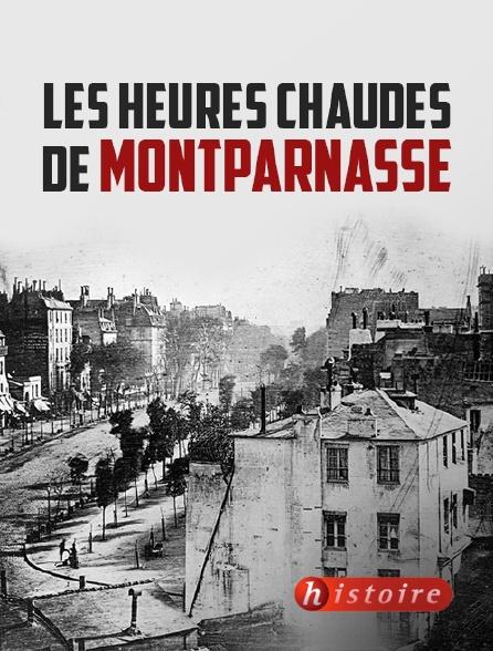 Histoire - Les heures chaudes de Montparnasse
