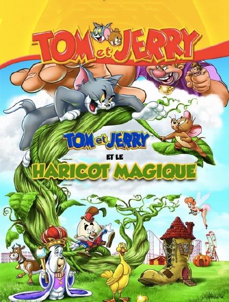 Tom et Jerry et le haricot magique