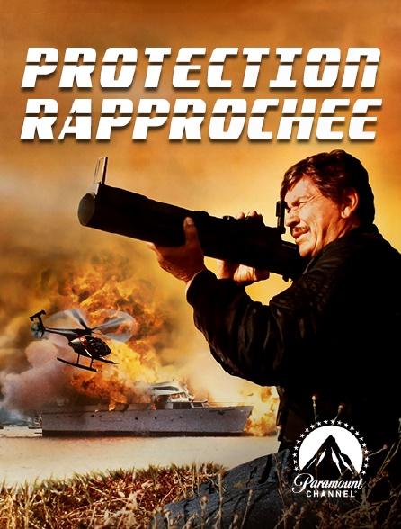 Paramount Channel - Protection rapprochée