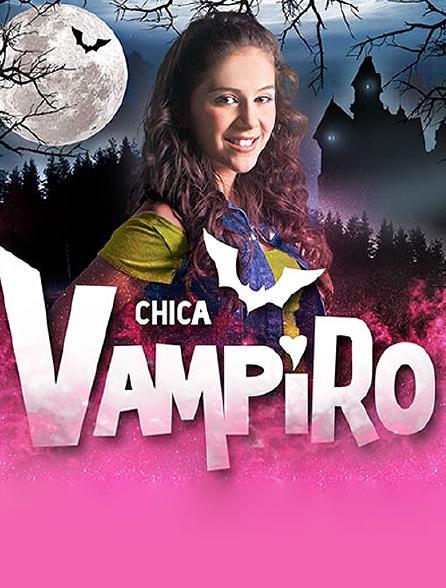 Chica Vampiro, mortel d'être un vampire