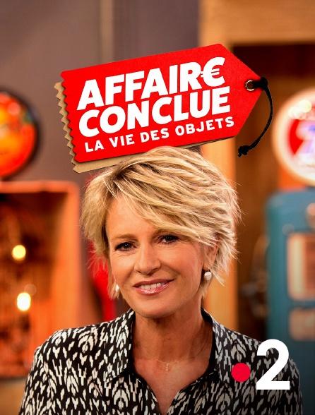 France 2 - Affaire conclue : la vie des objets