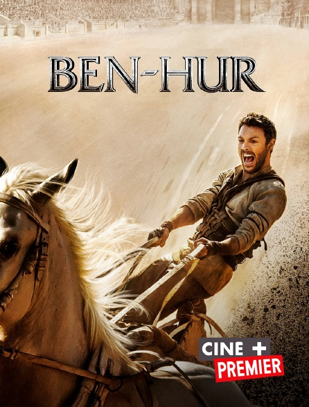 Ciné+ Premier - Ben-Hur