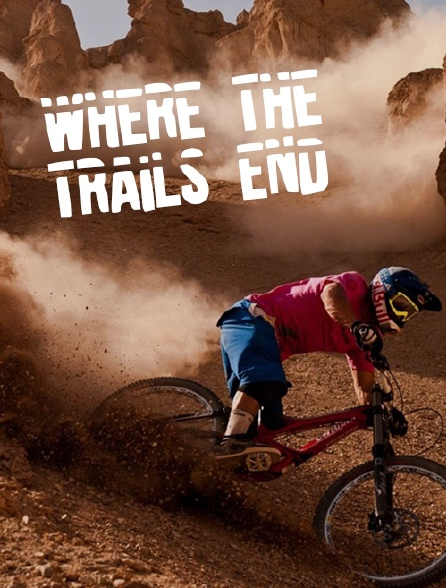 Where the Trails End