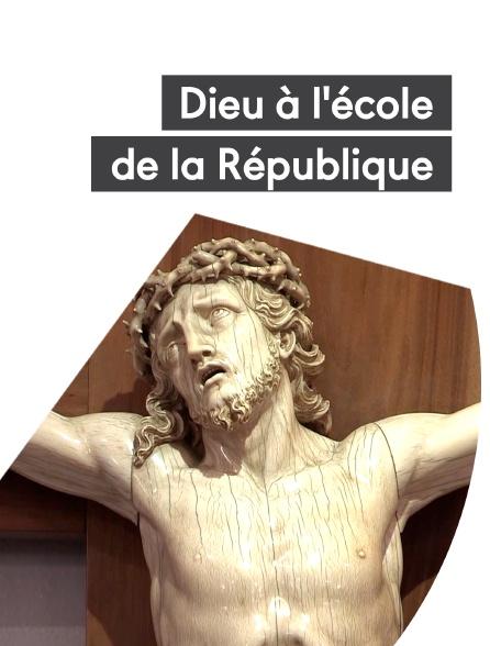 Dieu à l'école de la République