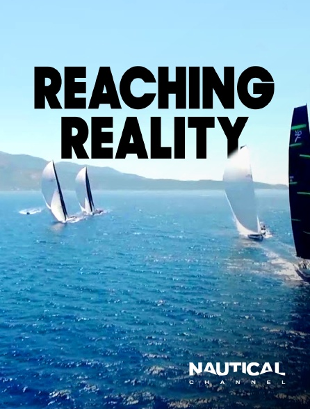 Nautical Channel - Reaching Reality