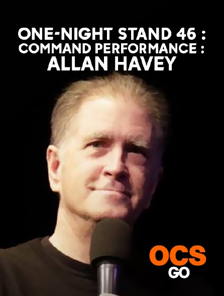 OCS Go - One-Night Stand 46 : Command Performance : Allan Havey