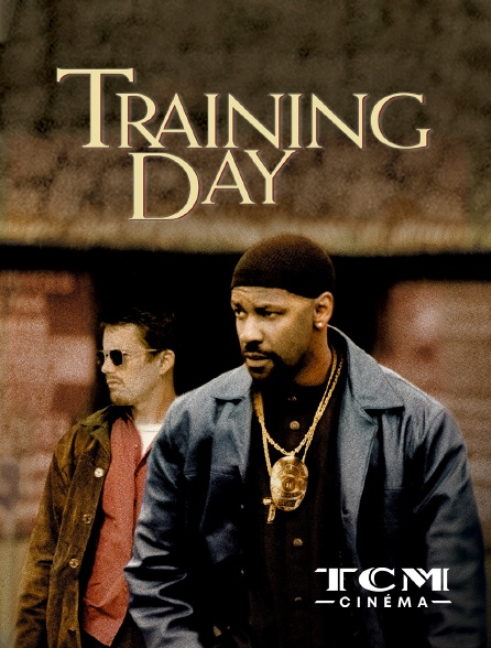 TCM Cinéma - Training Day
