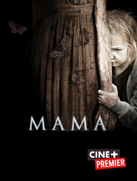 Ciné+ Premier - Mama