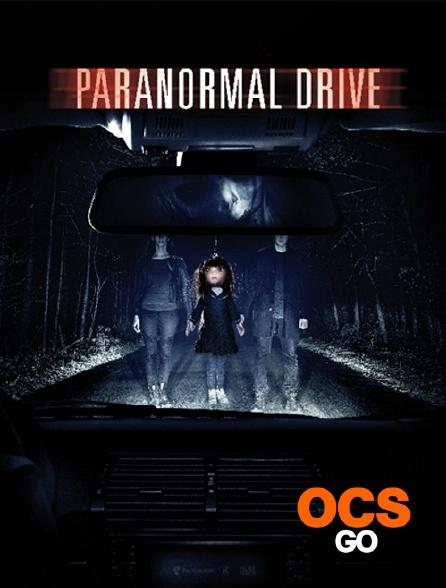OCS Go - Paranormal Drive