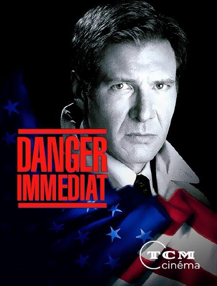 TCM Cinéma - Danger immédiat
