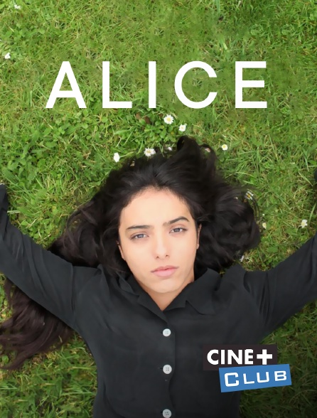 Ciné+ Club - Alice