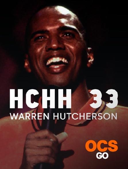 OCS Go - HCHH 33: Warren Hutcherson