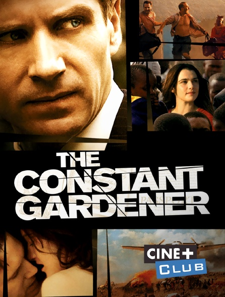 Ciné+ Club - The Constant Gardener