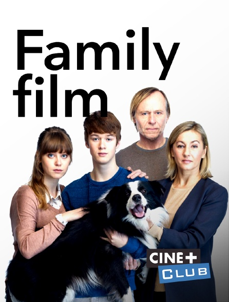 Ciné+ Club - Family Film
