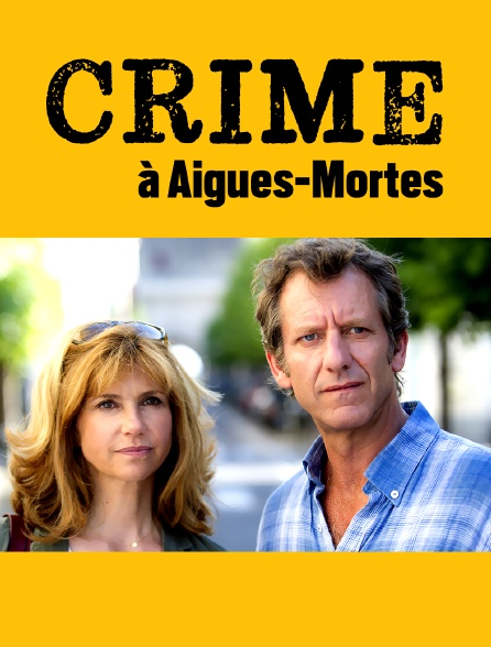 Crime à Aigues-Mortes