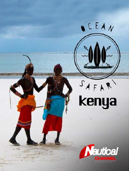 Nautical Channel - Ocean Safari : Kenya