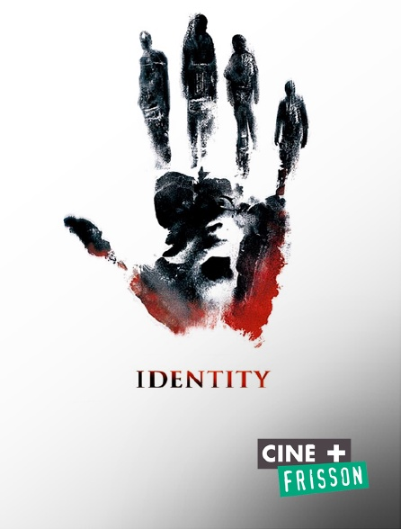 Ciné+ Frisson - Identity