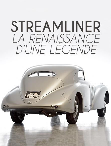 Streamliner : La renaissance d'une légende