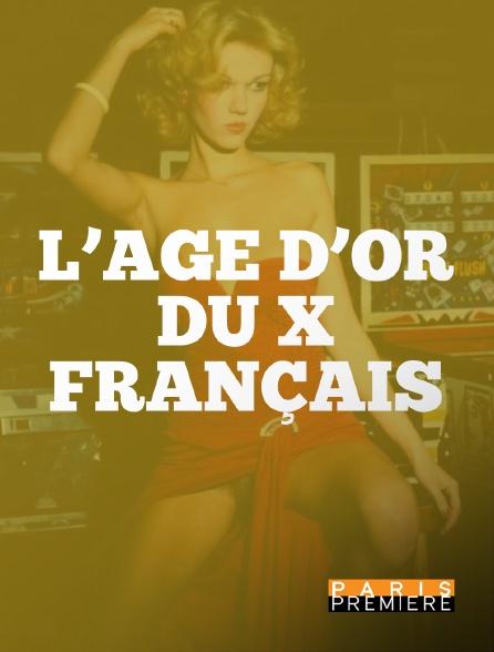 Paris Première - L'âge d'or du X français