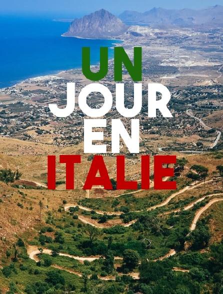 Un jour en Italie
