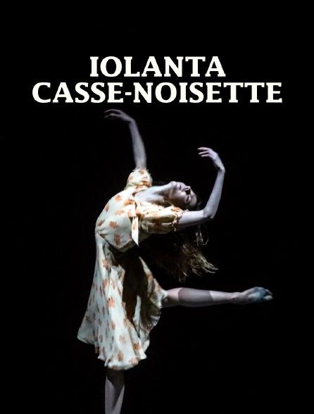 Iolanta / Casse-Noisette