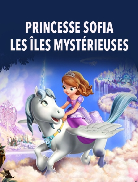 Regardez princesse sofia les les myst rieuses avec molotov - Telecharger princesse sofia ...