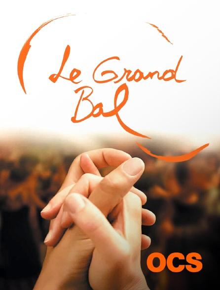 OCS - Le grand bal