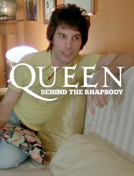 Queen Behind the Rhapsody