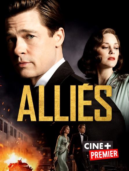 Ciné+ Premier - Alliés