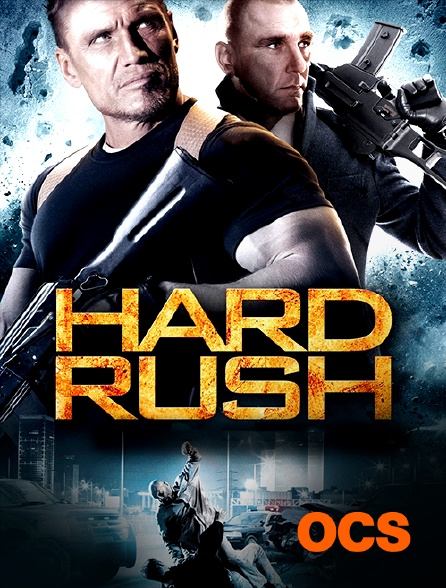 OCS - Hard Rush