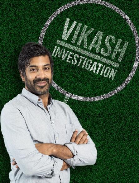 Vikash Investigation