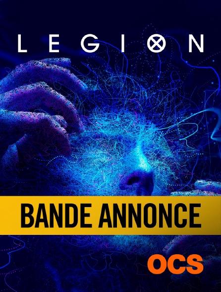 OCS - Legion Saison 3 : Bande Annonce