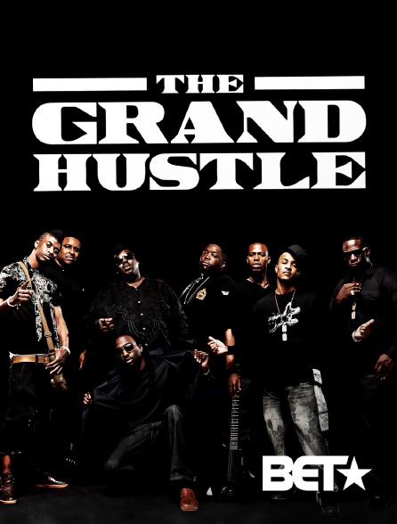 BET - The Grand Hustle