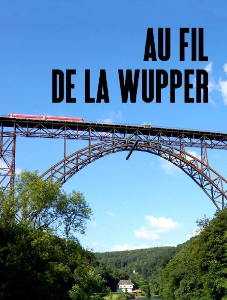 Au fil de la Wupper