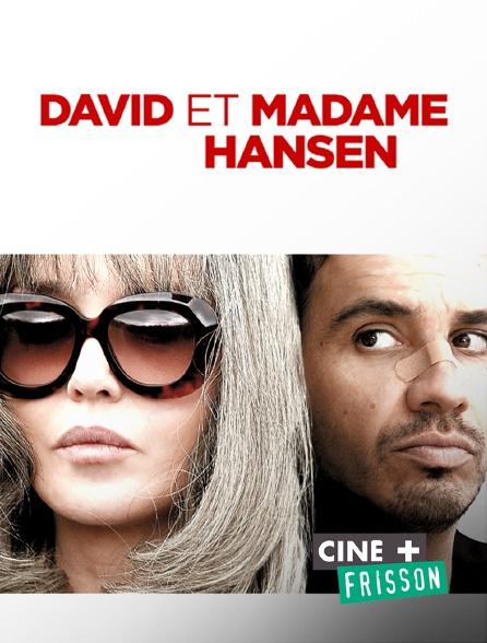 Ciné+ Frisson - David et madame Hansen