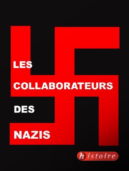 Histoire - Les collaborateurs des nazis