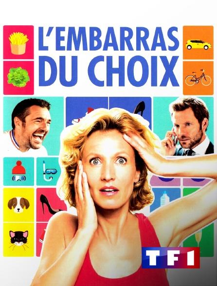 TF1 - L'embarras du choix
